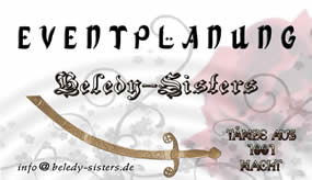 Beledy Sisters, Eventplanung